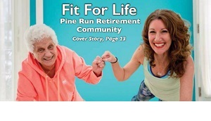 Fit For Life: Pine Run Retirement Community's Innovative Health & Wellness Program