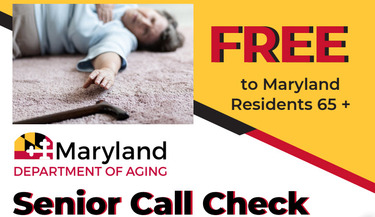 Introducing Senior Call Check Program as a Free Service to MD Residents 65+