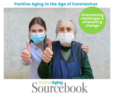 Positive Aging in the Age of Coronavirus