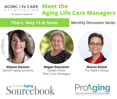 Meet the Aging Life Care Managers - Monthly Series